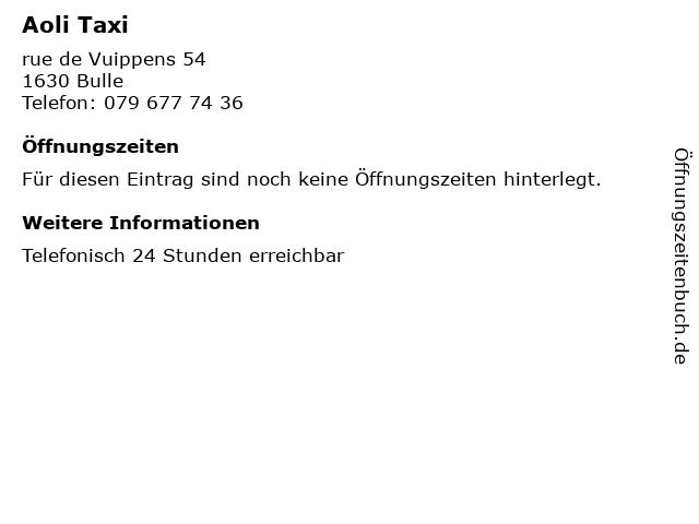 Aoli Taxi in Bulle: Adresse und Öffnungszeiten