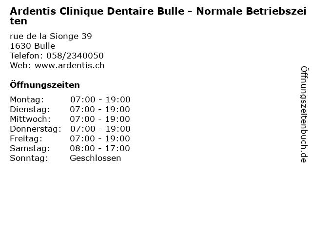 Ardentis Clinique Dentaire Bulle - Normale Betriebszeiten in Bulle: Adresse und Öffnungszeiten