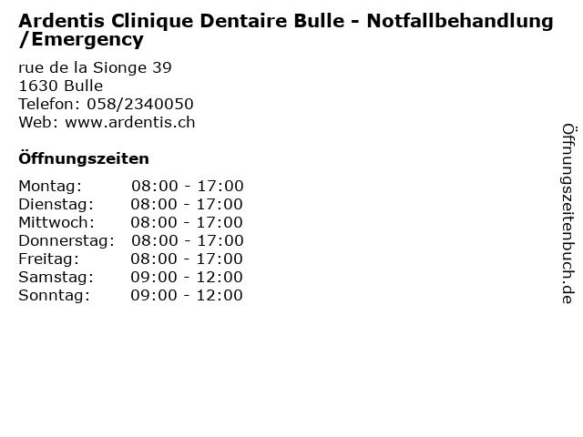 Ardentis Clinique Dentaire Bulle - Notfallbehandlung/Emergency in Bulle: Adresse und Öffnungszeiten
