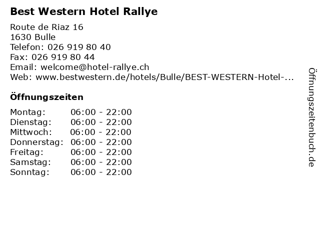 Best Western Hotel Rallye in Bulle: Adresse und Öffnungszeiten