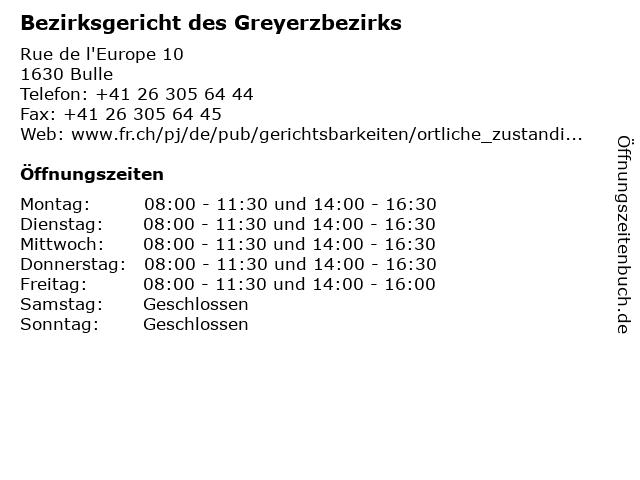 Bezirksgericht des Greyerzbezirks in Bulle: Adresse und Öffnungszeiten