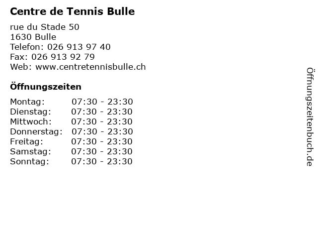 Centre de Tennis Bulle in Bulle: Adresse und Öffnungszeiten