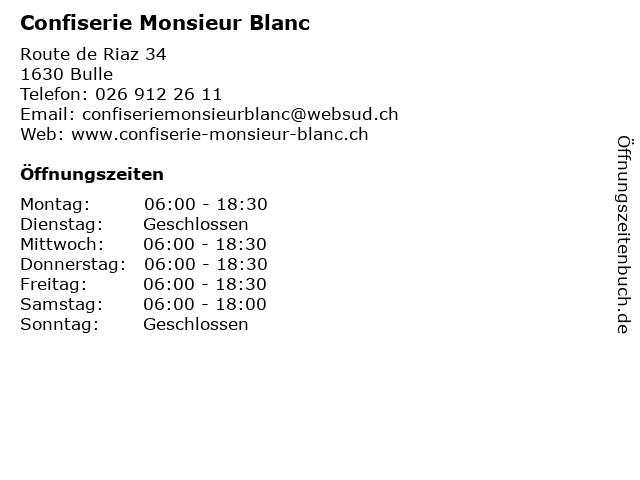 Confiserie Monsieur Blanc in Bulle: Adresse und Öffnungszeiten
