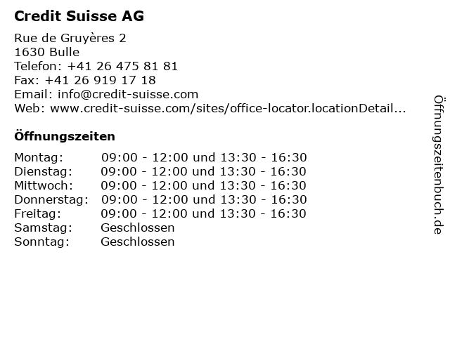 Credit Suisse AG - Beratungszone in Bulle: Adresse und Öffnungszeiten