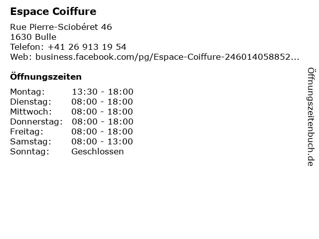 Espace Coiffure in Bulle: Adresse und Öffnungszeiten