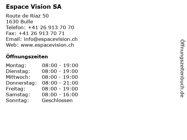 Espace Vision SA in Bulle: Adresse und Öffnungszeiten