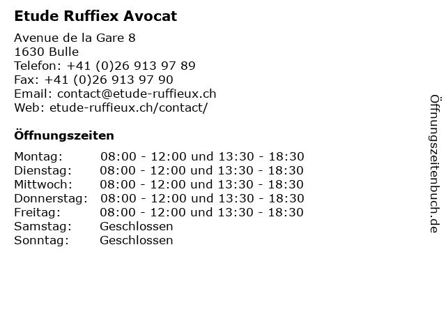 Etude Ruffiex Avocat in Bulle: Adresse und Öffnungszeiten