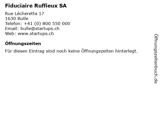 Fiduciaire Ruffieux SA in Bulle: Adresse und Öffnungszeiten