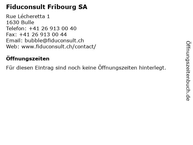Fiduconsult Fribourg SA in Bulle: Adresse und Öffnungszeiten