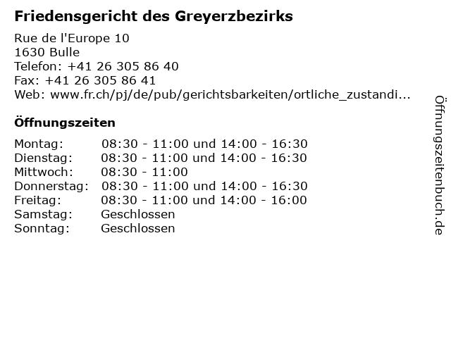 Friedensgericht des Greyerzbezirks in Bulle: Adresse und Öffnungszeiten