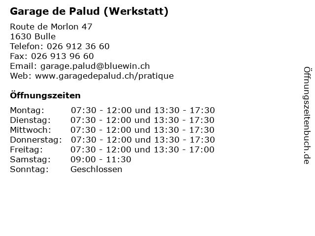 Garage de Palud (Werkstatt) in Bulle: Adresse und Öffnungszeiten