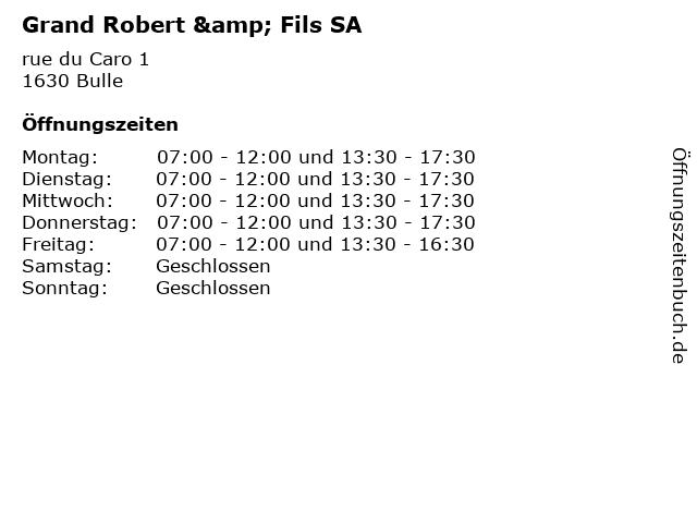 Grand Robert & Fils SA in Bulle: Adresse und Öffnungszeiten