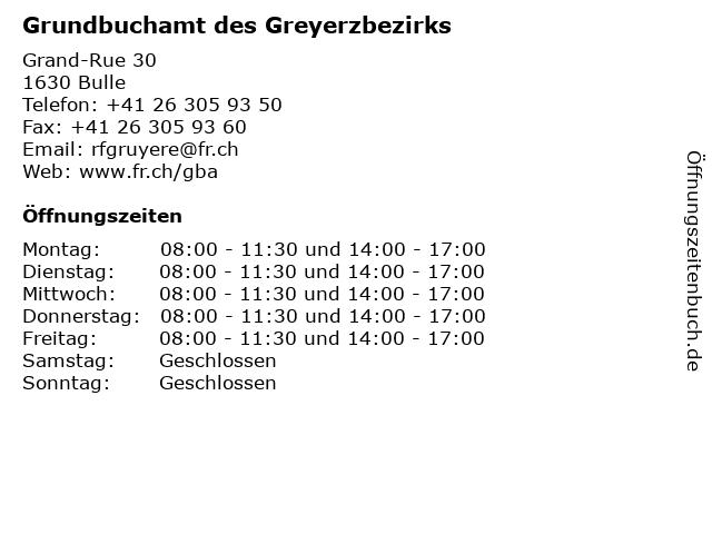 Grundbuchamt des Greyerzbezirks in Bulle: Adresse und Öffnungszeiten