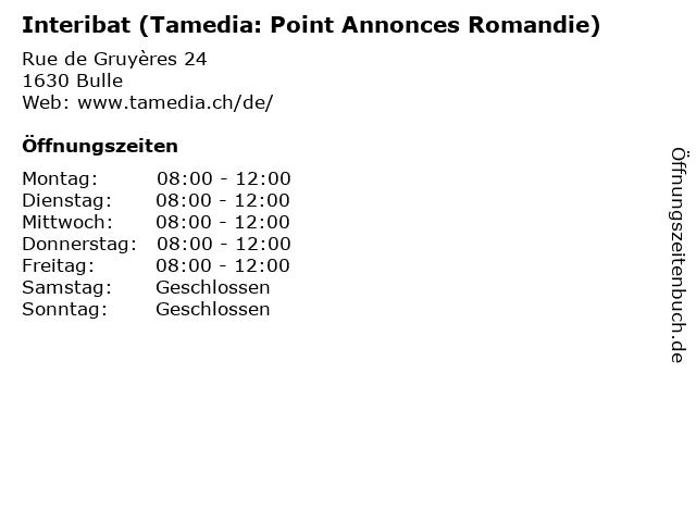 Interibat (Tamedia: Point Annonces Romandie) in Bulle: Adresse und Öffnungszeiten