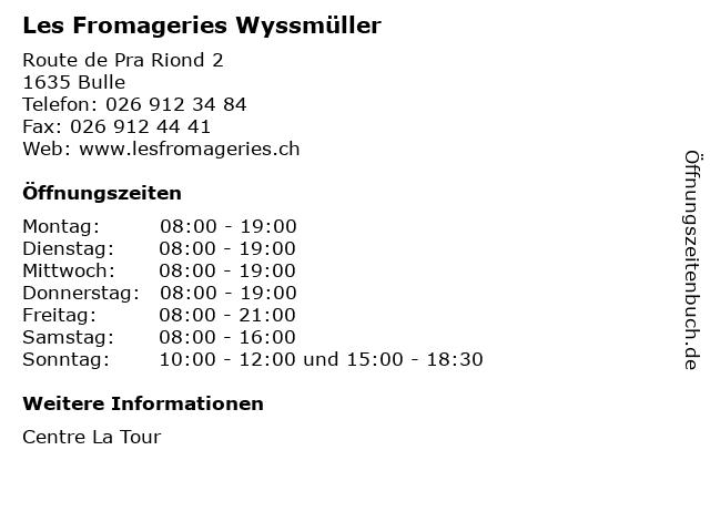 Les Fromageries Wyssmüller in Bulle: Adresse und Öffnungszeiten