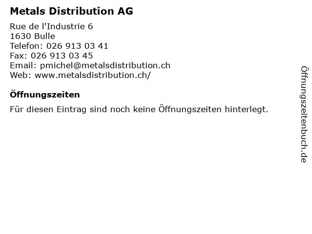 Metals Distribution AG in Bulle: Adresse und Öffnungszeiten