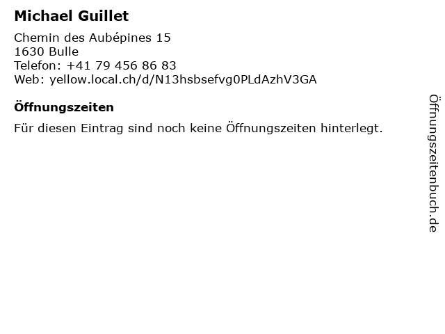 Michael Guillet in Bulle: Adresse und Öffnungszeiten