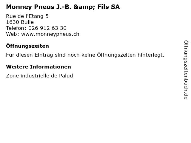 Monney Pneus J.-B. & Fils SA in Bulle: Adresse und Öffnungszeiten