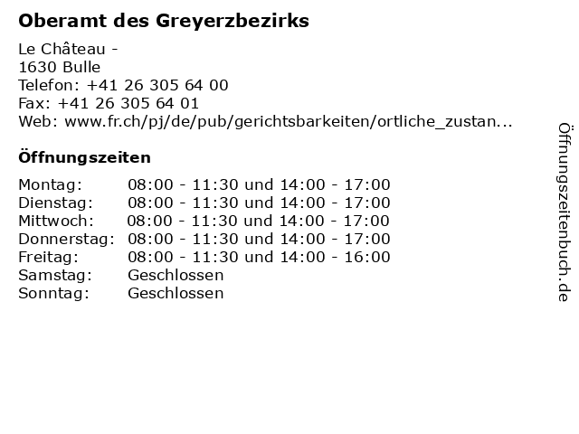 Oberamt des Greyerzbezirks in Bulle: Adresse und Öffnungszeiten