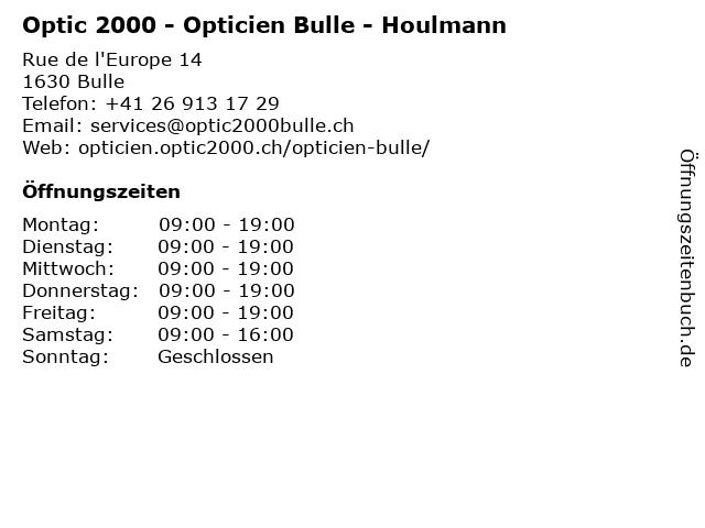 Optic 2000 - Opticien Bulle - Houlmann in Bulle: Adresse und Öffnungszeiten