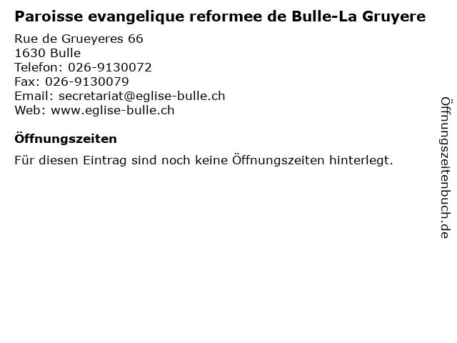 Paroisse evangelique reformee de Bulle-La Gruyere in Bulle: Adresse und Öffnungszeiten