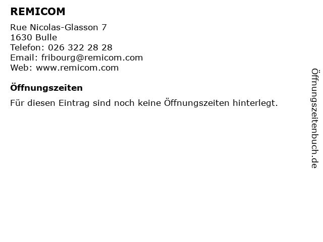 REMICOM in Bulle: Adresse und Öffnungszeiten