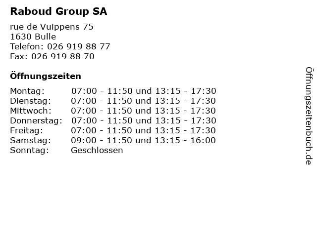 Raboud Group SA in Bulle: Adresse und Öffnungszeiten