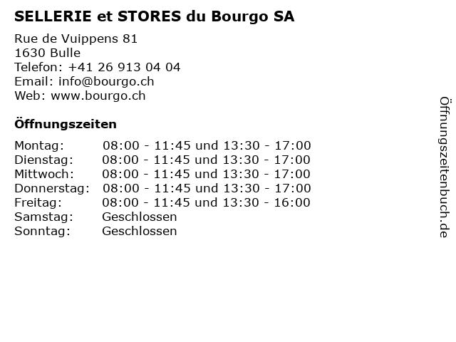 SELLERIE et STORES du Bourgo SA in Bulle: Adresse und Öffnungszeiten