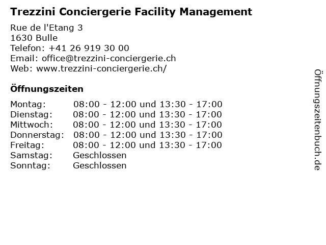 Trezzini Conciergerie Facility Management in Bulle: Adresse und Öffnungszeiten