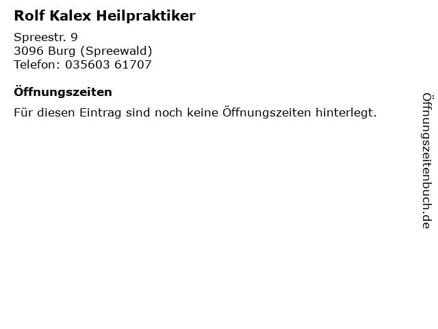 Rolf Kalex Heilpraktiker in Burg (Spreewald): Adresse und Öffnungszeiten