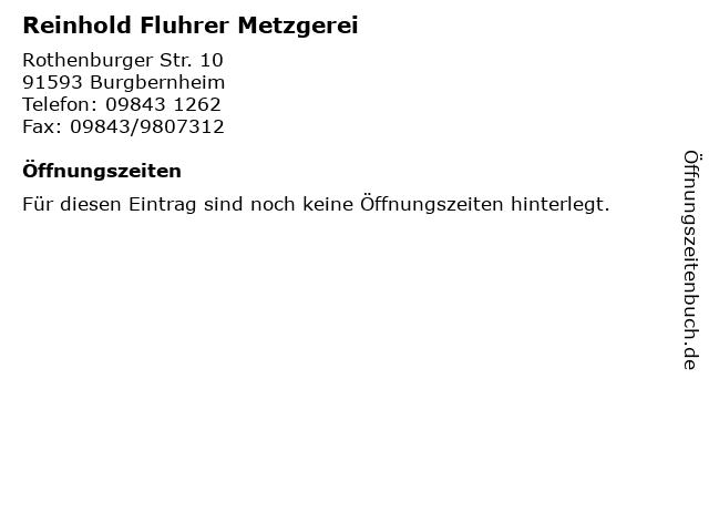 Reinhold Fluhrer Metzgerei in Burgbernheim: Adresse und Öffnungszeiten