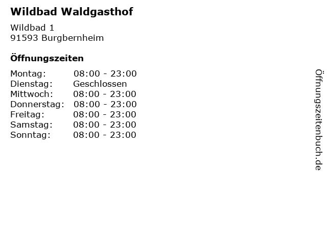 Wildbad Waldgasthof in Burgbernheim: Adresse und Öffnungszeiten