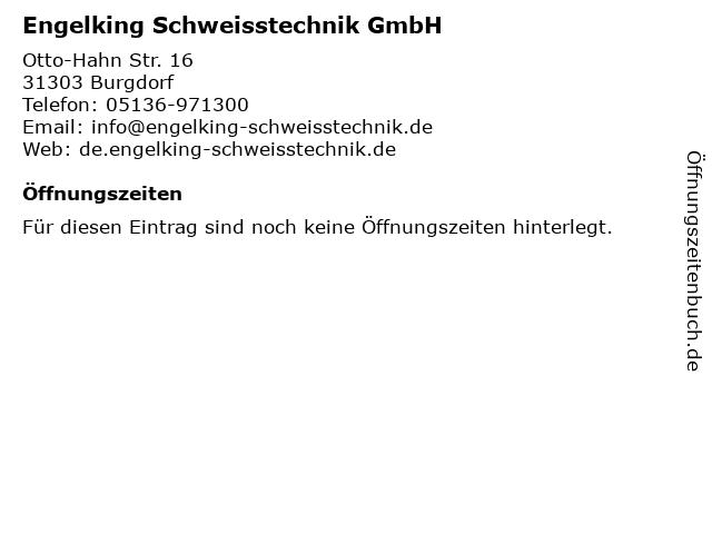Engelking Schweisstechnik GmbH in Burgdorf: Adresse und Öffnungszeiten