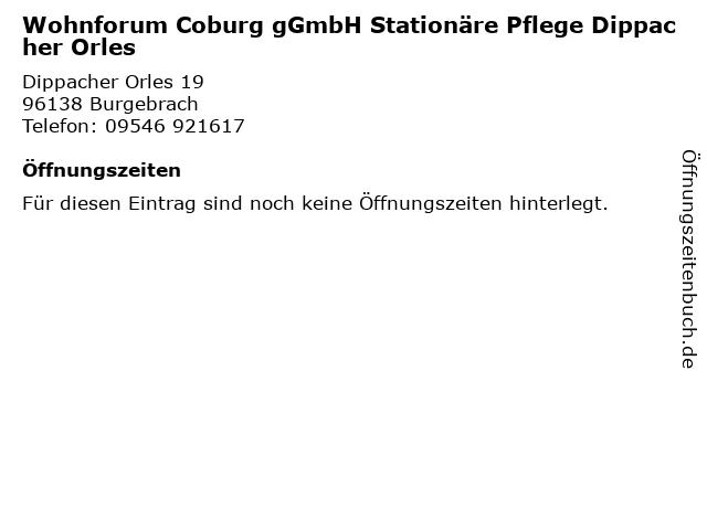 Wohnforum Coburg gGmbH Stationäre Pflege Dippacher Orles in Burgebrach: Adresse und Öffnungszeiten