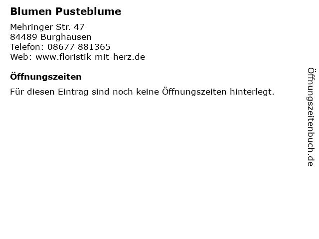 Blumen Pusteblume in Burghausen: Adresse und Öffnungszeiten