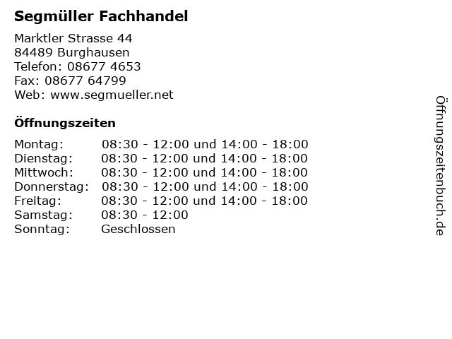 ᐅ öffnungszeiten Eisenwaren Segmüller Marktler Strasse 44 In