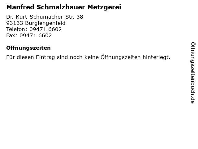 Manfred Schmalzbauer Metzgerei in Burglengenfeld: Adresse und Öffnungszeiten