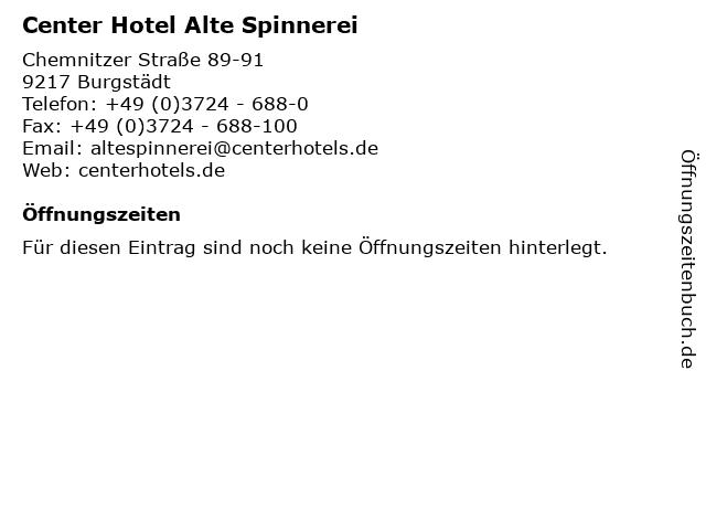 Center Hotel Alte Spinnerei in Burgstädt: Adresse und Öffnungszeiten