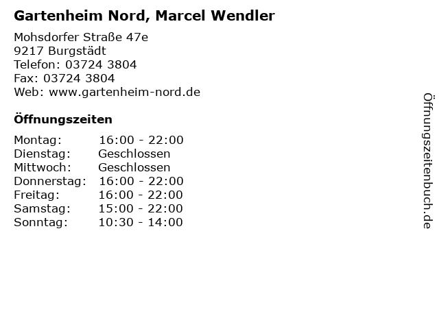 Gartenheim Nord, Marcel Wendler in Burgstädt: Adresse und Öffnungszeiten