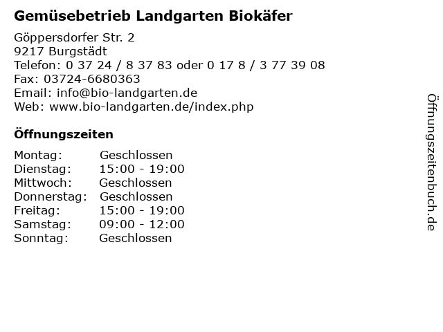 Gemüsebetrieb Landgarten Biokäfer in Burgstädt: Adresse und Öffnungszeiten