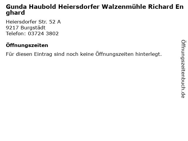 Gunda Haubold Heiersdorfer Walzenmühle Richard Enghard in Burgstädt: Adresse und Öffnungszeiten
