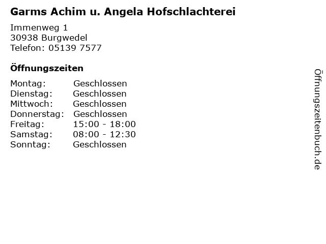 Garms Achim u. Angela Hofschlachterei in Burgwedel: Adresse und Öffnungszeiten