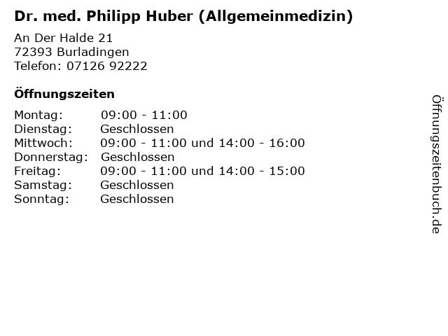 Dr. med. Philipp Huber (Allgemeinmedizin) in Burladingen: Adresse und Öffnungszeiten