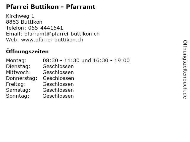 Pfarrei Buttikon - Pfarramt in Buttikon: Adresse und Öffnungszeiten