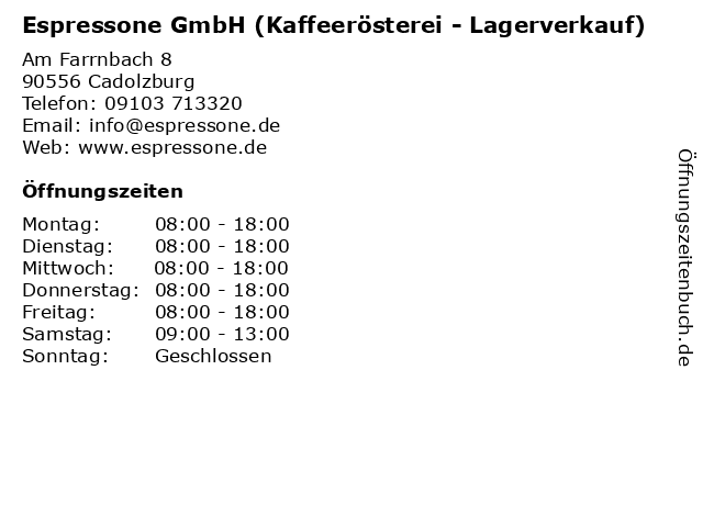 Espressone GmbH (Kaffeerösterei - Lagerverkauf) in Cadolzburg: Adresse und Öffnungszeiten