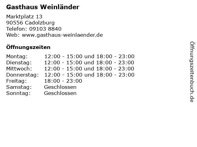 Gasthaus Weinländer in Cadolzburg: Adresse und Öffnungszeiten