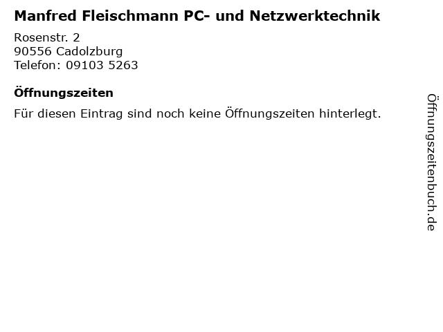 Manfred Fleischmann PC- und Netzwerktechnik in Cadolzburg: Adresse und Öffnungszeiten