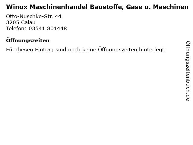 Winox Maschinenhandel Baustoffe, Gase u. Maschinen in Calau: Adresse und Öffnungszeiten