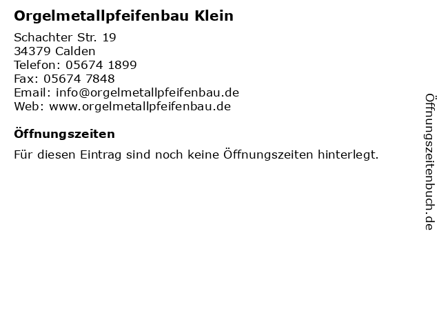 Orgelmetallpfeifenbau Klein in Calden: Adresse und Öffnungszeiten