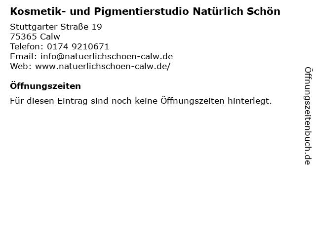 Kosmetik- und Pigmentierstudio Natürlich Schön in Calw: Adresse und Öffnungszeiten
